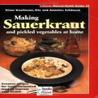 Making Sauerkraut and Pickled Vegetables Book