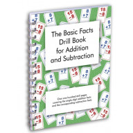 The Basic Facts Drill Book for Addition and Subtraction