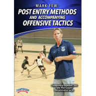 POST ENTRY METHODS AND ACCOMPANYING OFFENSIVE TACTICS (FEW)