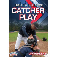 DRILLS & SKILLS FOR CATCHER PLAY (PENDERS)