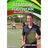 TRAINING ATTACKING FOOTWORK IN LARGE GROUPS (BAILEY)