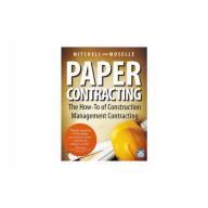 Paper Contracting - The How-To of Construction Management Contracting Book + eBook (PDF)