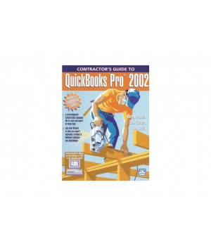 Contractor's Guide to QuickBooks Pro 2002 Book with CD-ROM