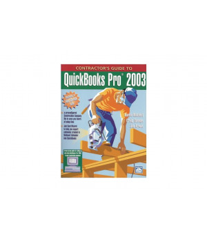 Contractor's Guide to QuickBooks Pro 2003 Book with CD-ROM