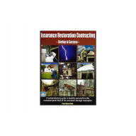 Insurance Restoration Contracting: Startup to Success Book + eBook (PDF)